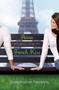 Book cover of Anna and the French Kiss by Stephanie Perkins