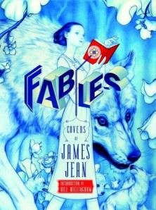 book cover of Fables Covers by James Jean