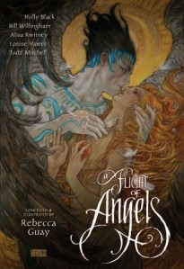 Book cover of A Flight of Angels Conceived and Illustrated by Rebecca Guay, written by Holly Black, Louise Hawes, Todd Mitchell, Alisa Kwitney, Bill Willingham