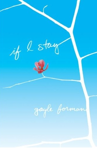 Review: If I Stay by Gayle Forman | Bunbury in the Stacks