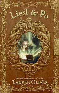 Book cover of Liesl & Po by Lauren Oliver
