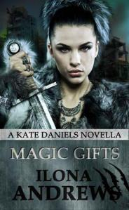 book cover of Magic Gifts by Ilona Andrews
