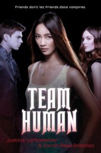 book cover of Team Human by Justine Larbalestier and Sarah Rees Brennan