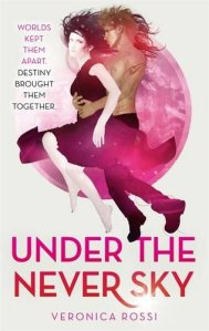 UK book cover for Under the Never Sky by Veronica Rossi