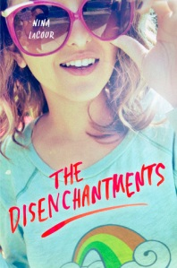 Book cover of The Disenchantments by Nina LaCour