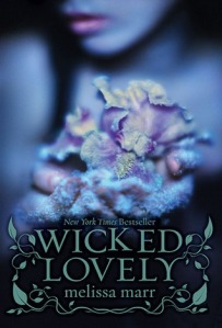 Book cover of Wicked Lovely by Malissa Marr