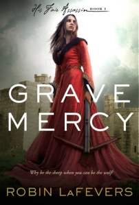 Book cover of Grave Mercy by Robin LaFevers