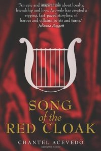 Book cover of Song of the Red Cloak by Chantel Acevedo