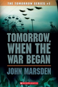 Book cover of Tomorrow, When the War Began by John Marsden