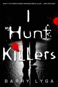 book cover of I Hunt Killers by Barry Lyga