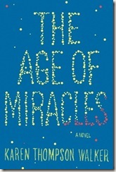 book cover of The Age of Miracles by Karen Thompson Walker