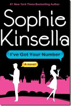 book cover of I've Got Your Number by Sophie Kinsella