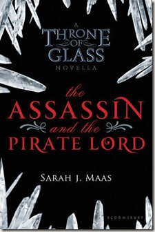book cover of The Assassin and the Pirate Lord by Sarah J. Maas