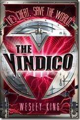 book cover of The Vindico by Wesley King