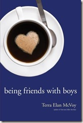 book cover of Being Friends With Boys by Terra Elan McVoy