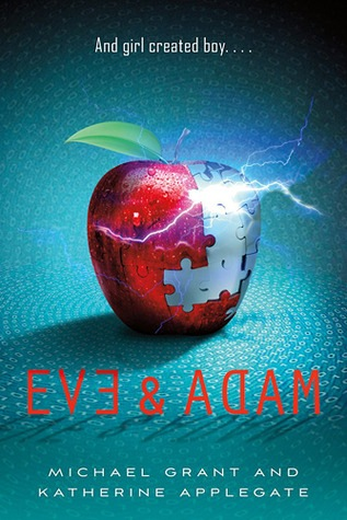 Eve and Adam by Michael Grant and Katherine Applegate book cover