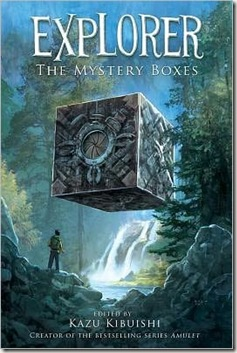 book cover of Explorer The Mystery Boxes edited by Kazu Kibuishi