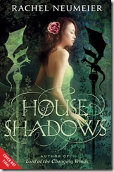 book cover of House of Shadows by Rachel Neumeier