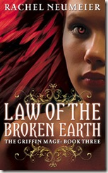 book cover of Law of the Broken Earth by Rachel Neumeier
