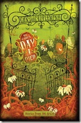 On the Day I Died by Candace Fleming book cover