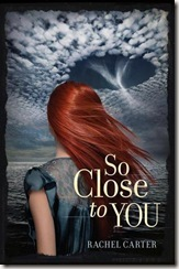So Close to You by Rachel Carter book cover