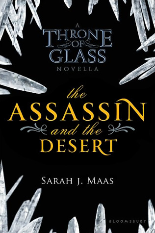 book cover of The Assassin and the Desert by Sarah J. Maas