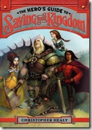book cover of The Hero's Guide to Saving Your Kingdom by Christopher Healy