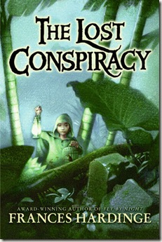 book cover of The Lost Conspiracy by Frances Hardinge
