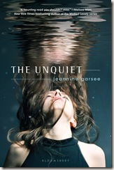 The Unquiet by Jeannine Garsee book cover