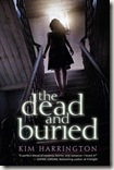 The Dead and Buried by Kim Harrington book cover