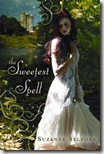 The Sweetest Spell by Suzanne Selfors book cover