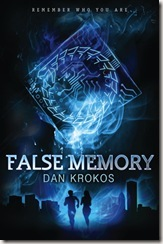 False Memory by Dan Krokos book cover
