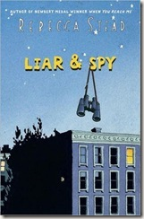 Liar & Spy by Rebecca Stead book cover