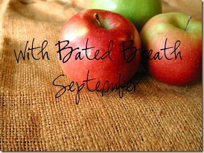 With Bated Breath September