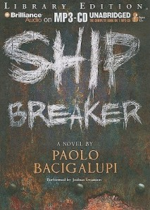Ship Breaker by Paolo Bacigalupi audio book cover