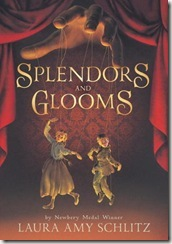Spendors and Glooms by Laura Amy Schlitz book cover