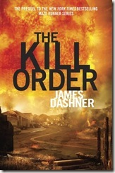 The Kill Order by James Dashner book cover
