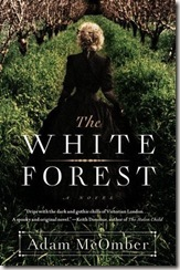 The White Forest by Adam McOmber book cover