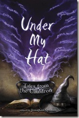 Under My Hat Tales From the Cauldron ed by Jonathan Strahan book cover