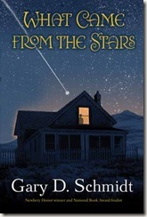 What Came From the Stars by Gary D. Schmidt book cover
