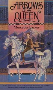 Arrows of the Queen by Mercedes Lackey book cover